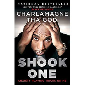 Shook One - Anxiety Playing Tricks on Me by Charlamagne Tha God - 9781