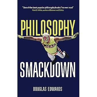Philosophy Smackdown by Douglas Edwards - 9781509537662 Book