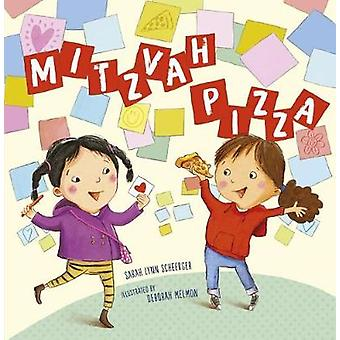 Mitzvah Pizza by Sarah Lynn Scheerger - 9781541521711 Book