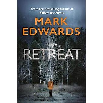 The Retreat by Mark Edwards - 9781477805176 Book