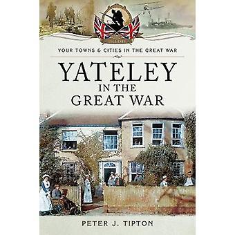Yateley i stora kriget av Peter J Tipton