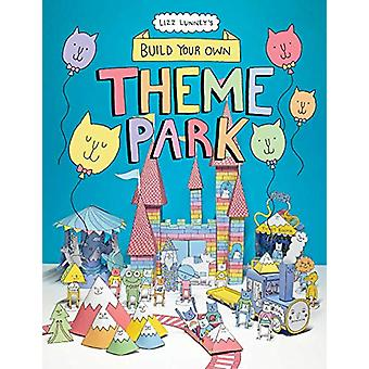 Build Your Own Theme Park - A Paper Cut-Out Book by Lizz Lunney - 9781