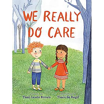 We Really Do Care by Tami Lewis Brown - 9781984836304 Book