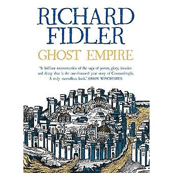 Ghost Empire by Richard Fidler - 9780733338557 Book