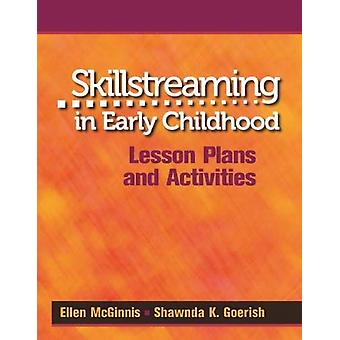 Skillstreaming in Early Childhood - Lesson Plans and Activities by Ell