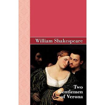 Two Gentlemen of Verona by William Shakespeare - 9781605125596 Book