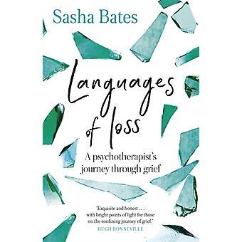 Languages of Loss by Sasha Bates