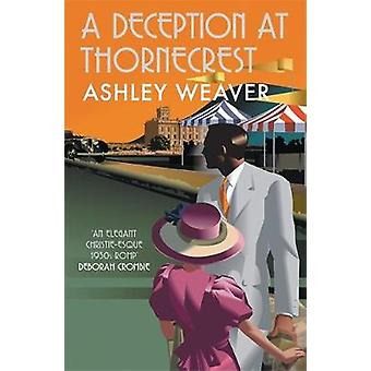 A Deception at Thornecrest A stylishly evocative whodunnit Amory Ames Amory Ames 7