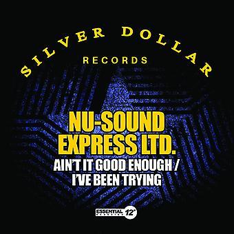 Nu-sonido Express Ltd - bueno no es suficiente / he importación de Estados Unidos ha intentando
