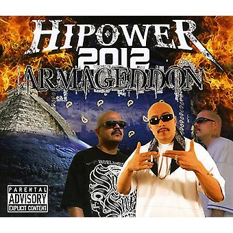 Hipower Entertainment Presents - Hipower 2012 Armageddon [CD] USA import