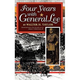 Four Years with General Lee by Walter Taylor - 9780253210746 Book