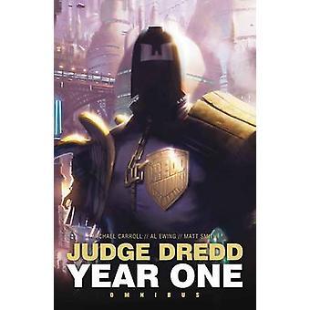 Judge Dredd - Year One - Omnibus by Matthew Smith - Michael Carroll - A
