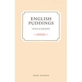 Englisch Puddings - süß oder herzhaft durch Mary Norwak - 9781909166233 Bo