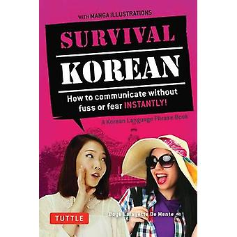 Survival Korean - How to Communicate Without Fuss or Fear Instantly! -