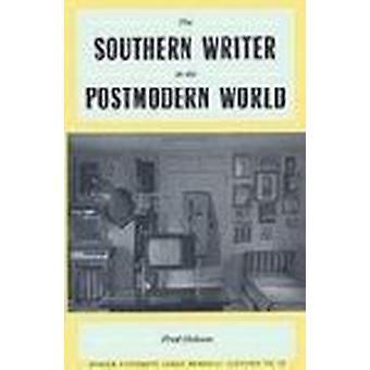 L'écrivain du Sud dans le monde postmoderne par Fred Hobson - 97808203