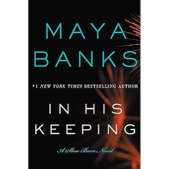 In His Keeping: A Slow Burn Novel (Slow Burn Novels)