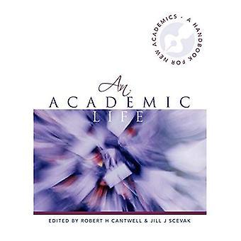 Uma vida acadêmica: Um manual para os novos acadêmicos