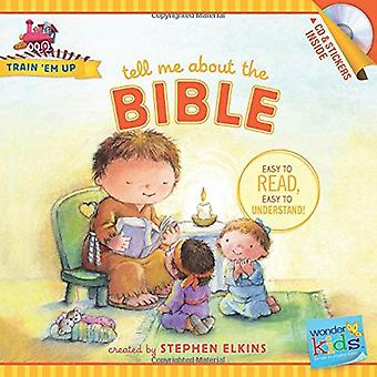 Tell Me about the Bible (Wonder Kids: Train 'em Up)