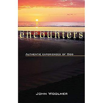 Encounters: Authentic Experiences of God