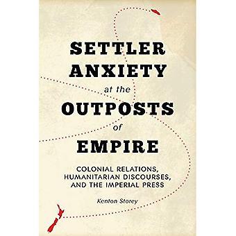 Anxiété de colon à des avant-postes de l'Empire: les Relations coloniales, discours humanitaires et la presse impériale