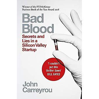 Kwaad bloed: Secrets and Lies in een Silicon Valley opstarten