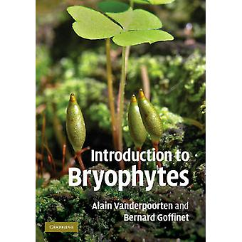Introduction to Bryophytes by Alain Vanderpoorten