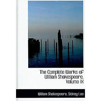 Den komplette verker av William Shakespeare volum IX Large Print Edition av Shakespeare & Sidney Lee & William