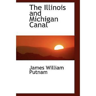 Illinois og Michigan kanalen av Putnam & James