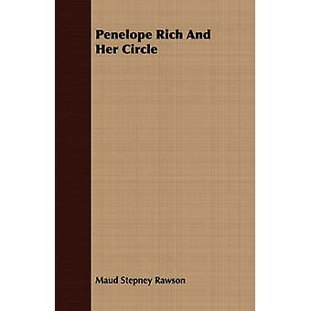 Penelope Rich and Her Circle by Rawson & Maud Stepney