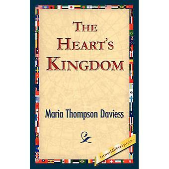 The Hearts Kingdom by Daviess & Maria Thompson