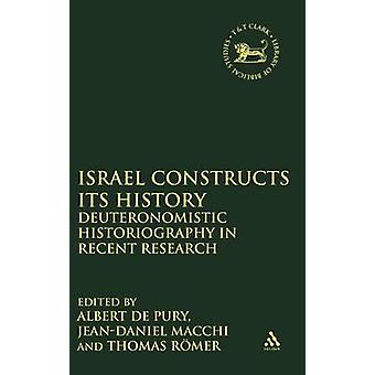 Israel Constructs Its History by Pury & De Albert