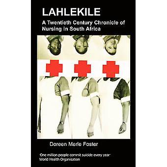 Lahlekile by Merle Foster & D.