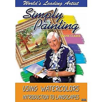 Using Watercolors Inroduction to Landscapes [DVD] USA import