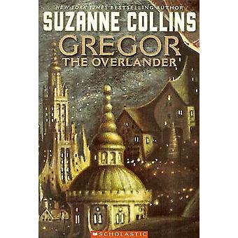 Gregor the Overlander by Suzanne Collins - 9780756934804 Book