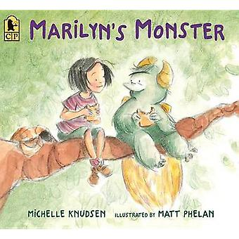 Marilyn's Monster by Michelle Knudsen - 9780763693015 Book