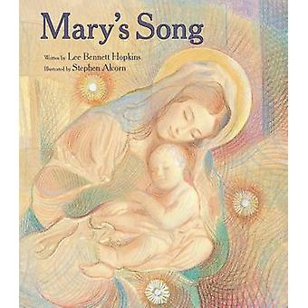 Mary's Song by Lee Bennett Hopkins - 9780802853974 Book