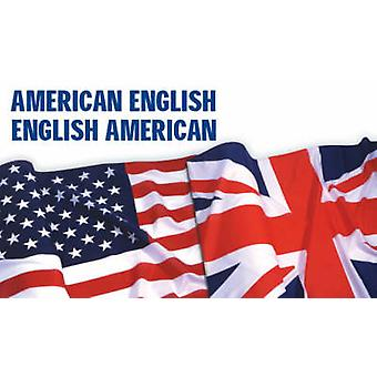American-English - English-American - A Two-way Glossary of Words in D