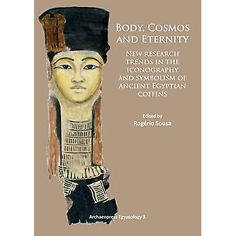 Body - Cosmos and Eternity - New Trends of Research on Iconography and