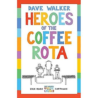Heroes of the Coffee Rota: Even more Dave Walker Guide to the Church cartoons