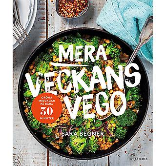 More Vego of the week: Green dinner in just 30 minutes 9789113075143