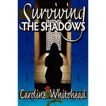 Survivre aux ombres par Whitehead et Caroline