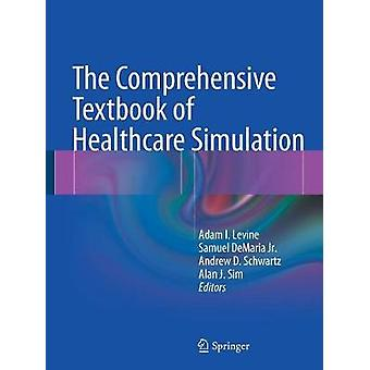 Omfattande lärobok för Healthcare simulering av Adam I Levine