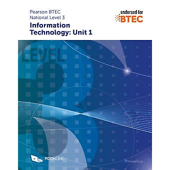 Pearson BTEC Level 3 in Information Technology Unit 1 by P M Heathcote