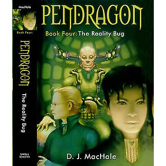 The Reality Bug by D J Machale - 9781416936282 Book