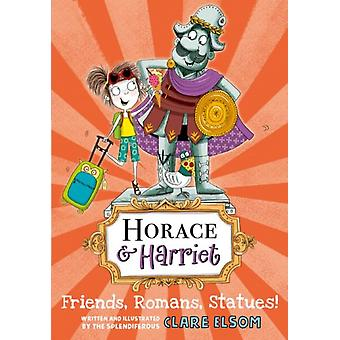 Horace and Harriet Friends Romans Statues by Clare Elsom