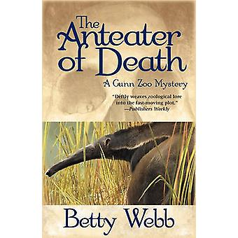 Anteater of Death by Webb & Betty