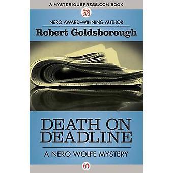 Death on Deadline by Goldsborough & Robert