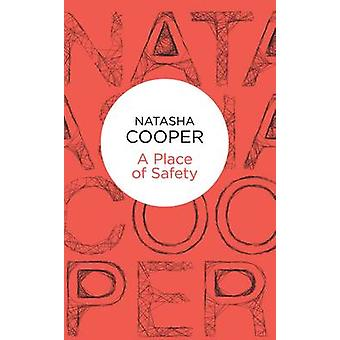 A Place of Safety by Cooper & Natasha