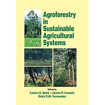 Agroforestry i bærekraftig Agricultural Systems av Buck & Louise E.