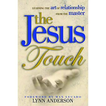Jesus Touch by Anderson & Lynn